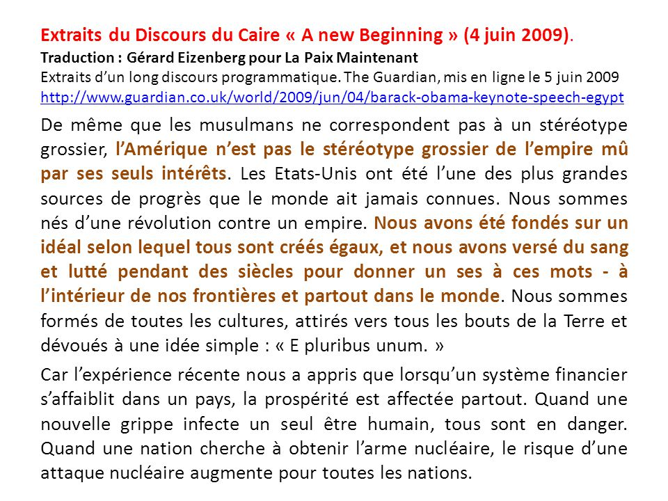 Extraits du Discours du Caire « A new Beginning » (4 juin 2009).
