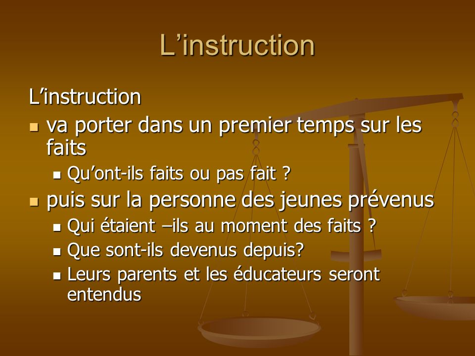 L'instruction L'instruction