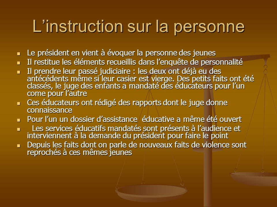 L'instruction sur la personne