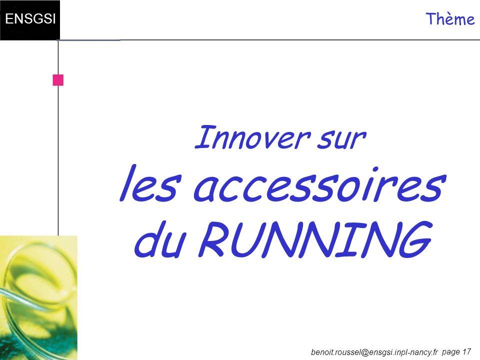 Thème Innover sur les accessoires du RUNNING