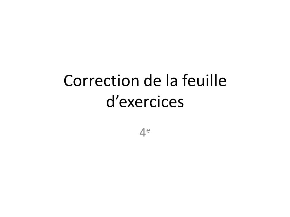 Correction de la feuille d'exercices