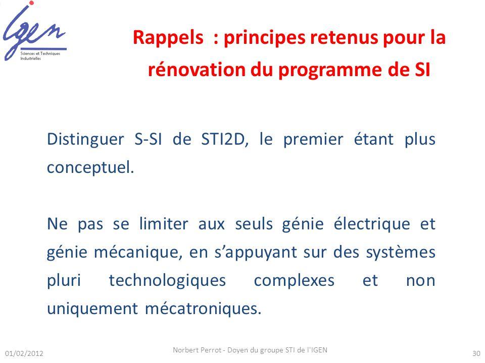 Rappels : principes retenus pour la rénovation du programme de SI