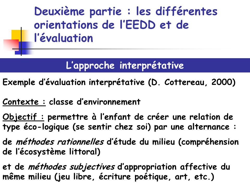 L'approche interprétative