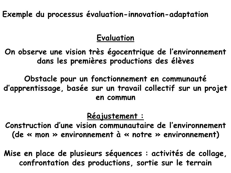 Exemple du processus évaluation-innovation-adaptation
