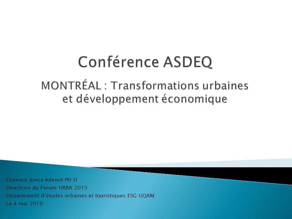 Conférence ASDEQ MONTRÉAL : Transformations urbaines et développement économique