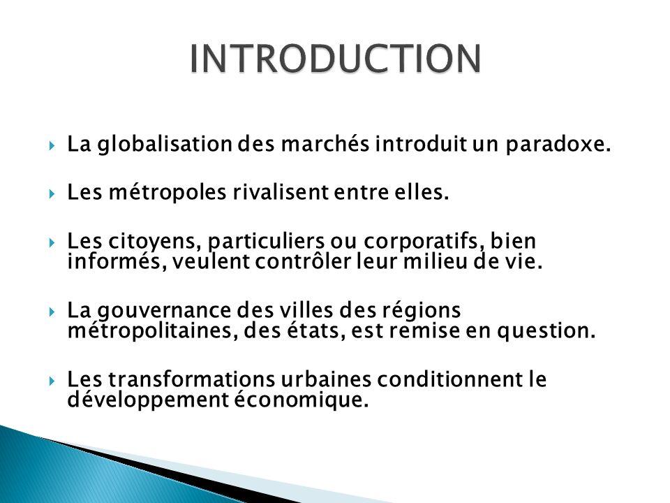 INTRODUCTION La globalisation des marchés introduit un paradoxe.