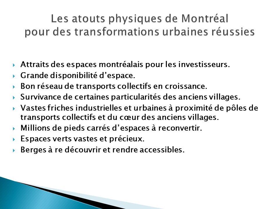 Les atouts physiques de Montréal pour des transformations urbaines réussies