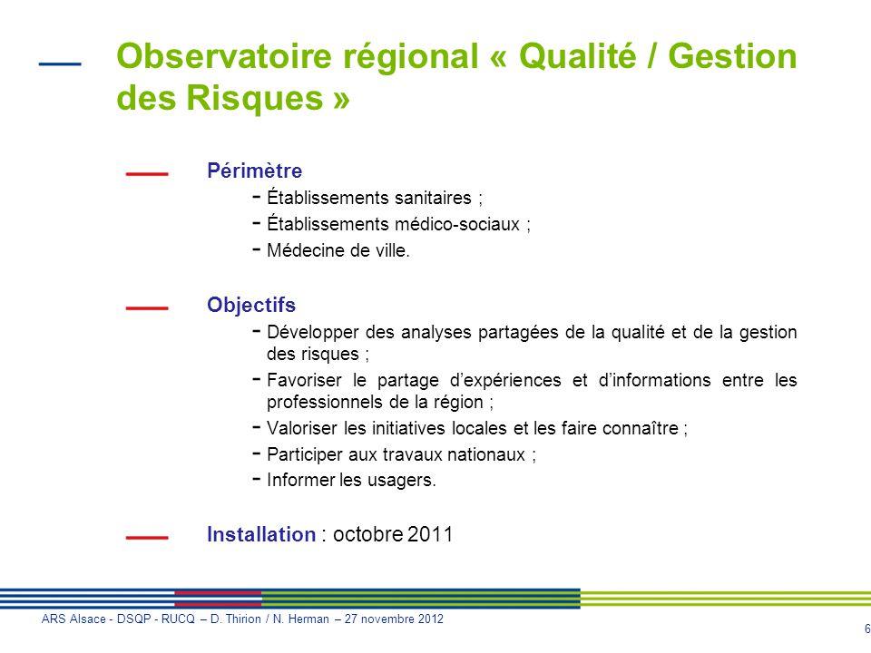 Observatoire régional « Qualité / Gestion des Risques »