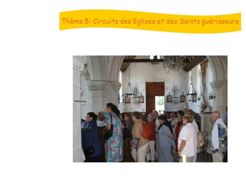 Thème 5: Circuits des Eglises et des Saints guérisseurs
