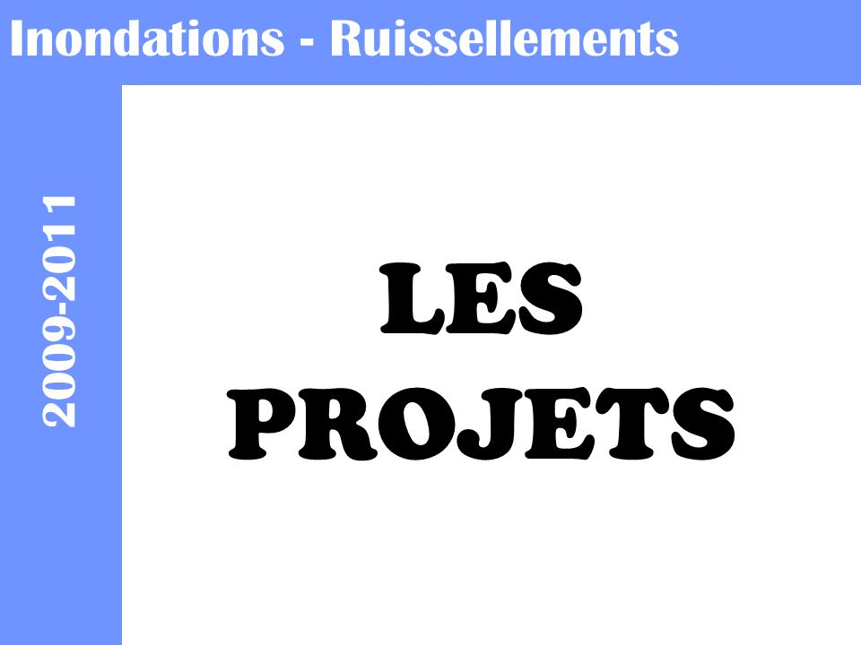 Inondations - Ruissellements