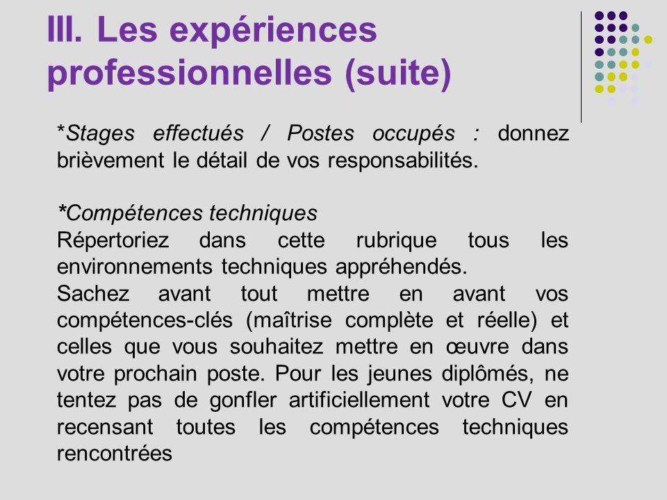 III. Les expériences professionnelles (suite)