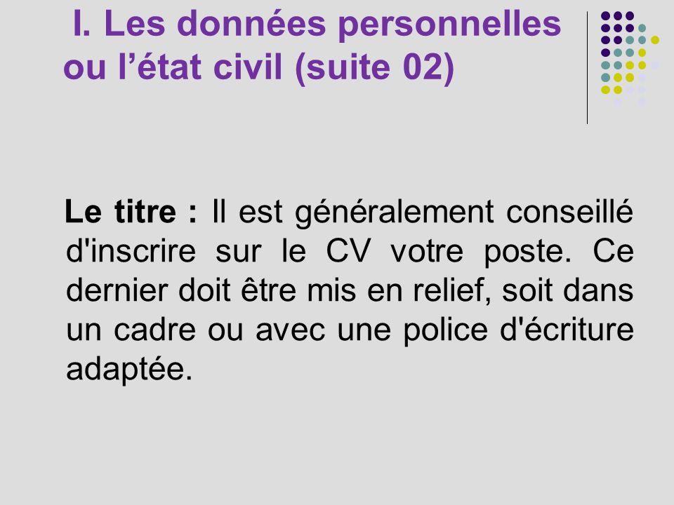 I. Les données personnelles ou l'état civil (suite 02)