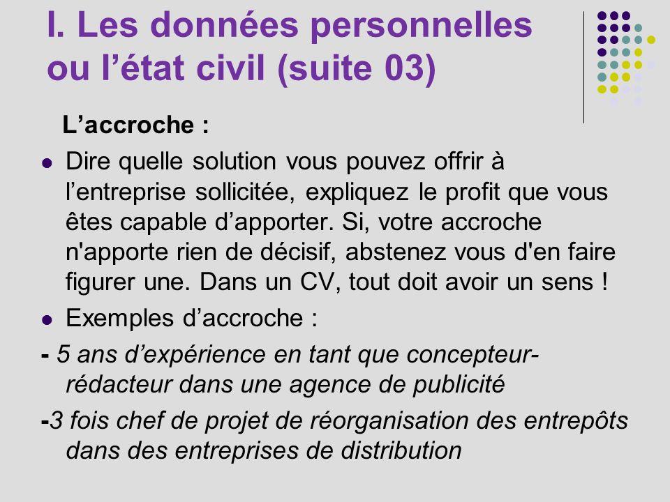 I. Les données personnelles ou l'état civil (suite 03)
