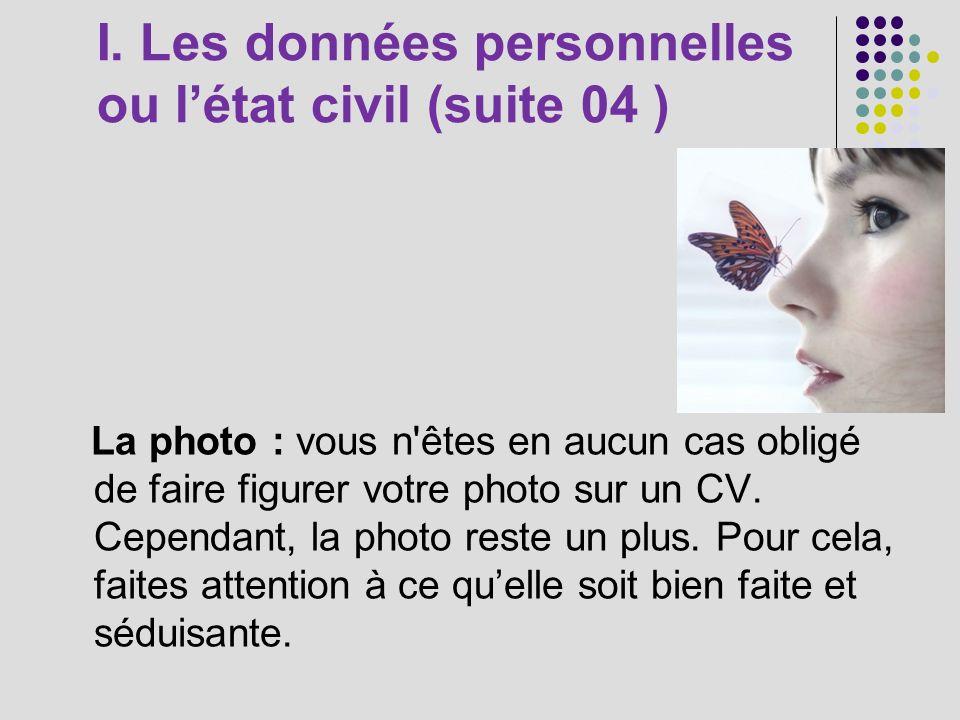 I. Les données personnelles ou l'état civil (suite 04 )