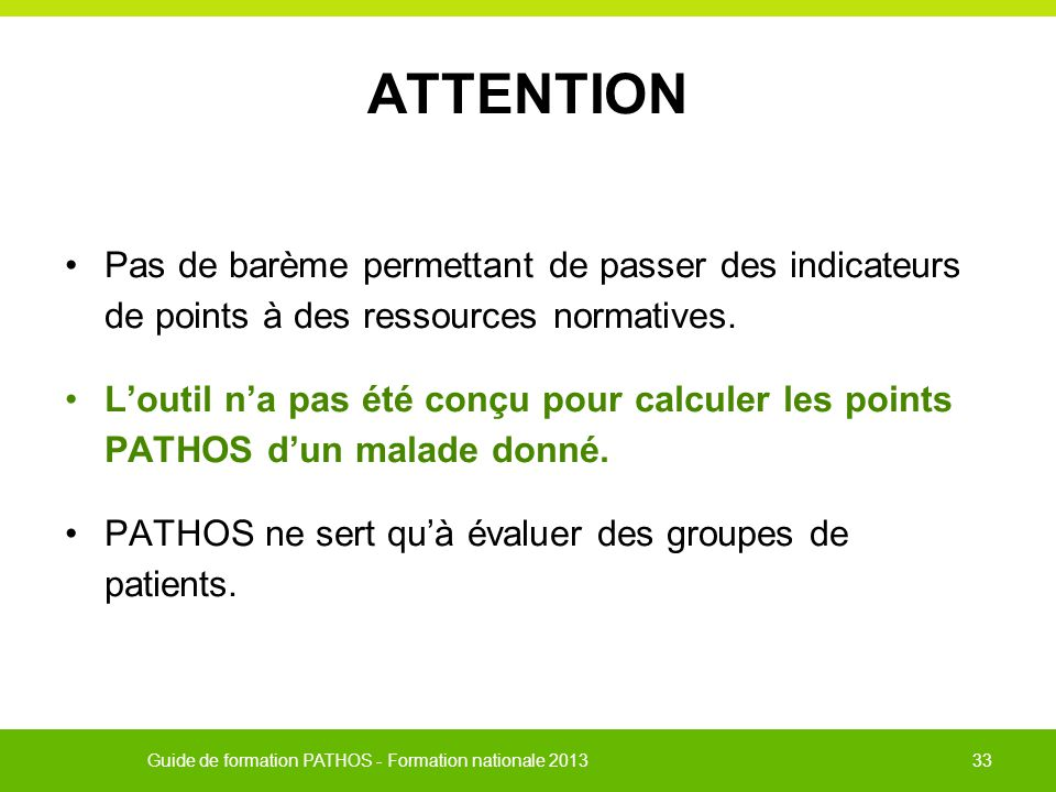 ATTENTION Pas de barème permettant de passer des indicateurs de points à des ressources normatives.