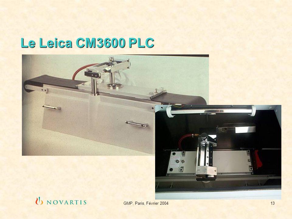 Le Leica CM3600 PLC GMP, Paris, Février 2004
