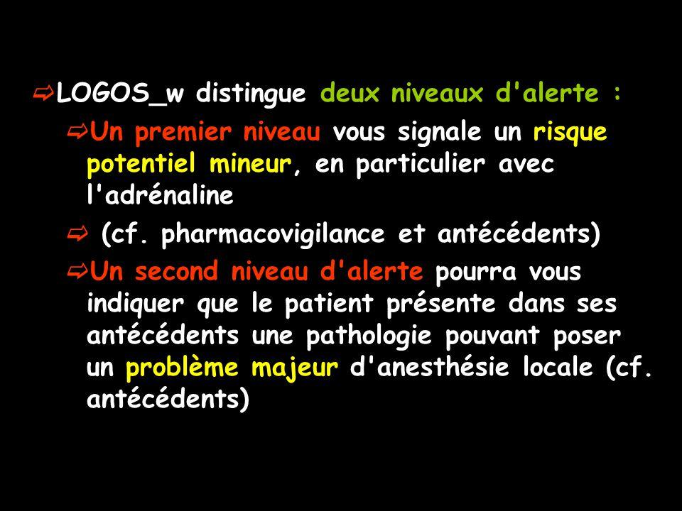 LOGOS_w distingue deux niveaux d alerte :