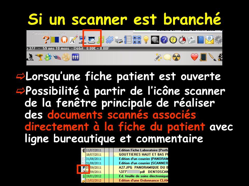 Si un scanner est branché