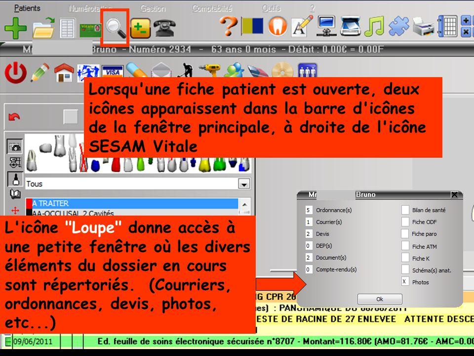 Lorsqu une fiche patient est ouverte, deux icônes apparaissent dans la barre d icônes de la fenêtre principale, à droite de l icône SESAM Vitale
