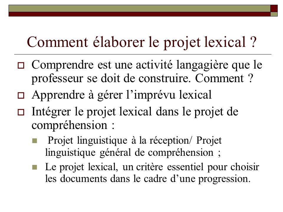 Comment élaborer le projet lexical