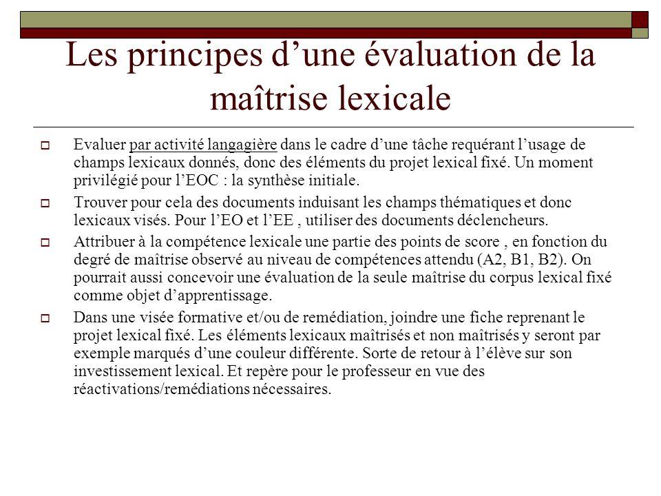Les principes d'une évaluation de la maîtrise lexicale