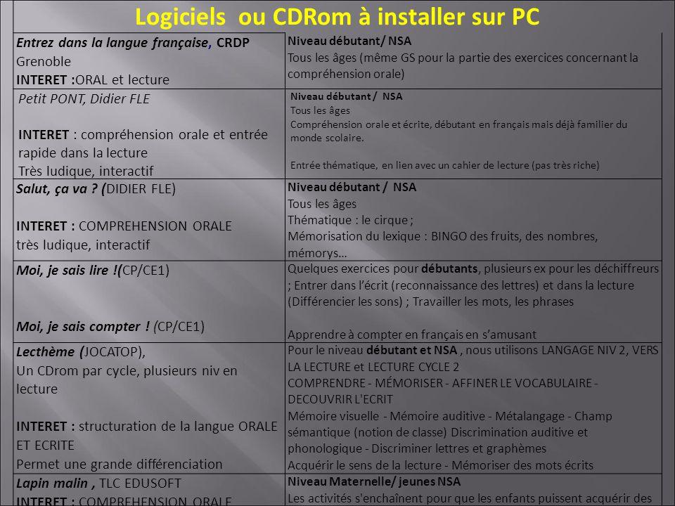 Logiciels ou CDRom à installer sur PC