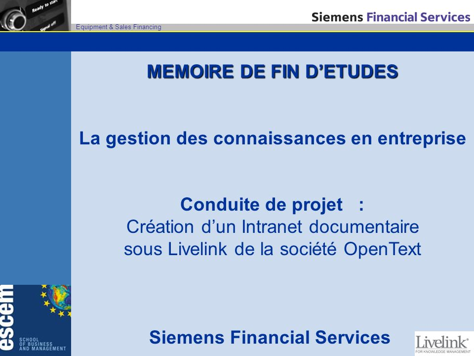 MEMOIRE DE FIN D'ETUDES Siemens Financial Services