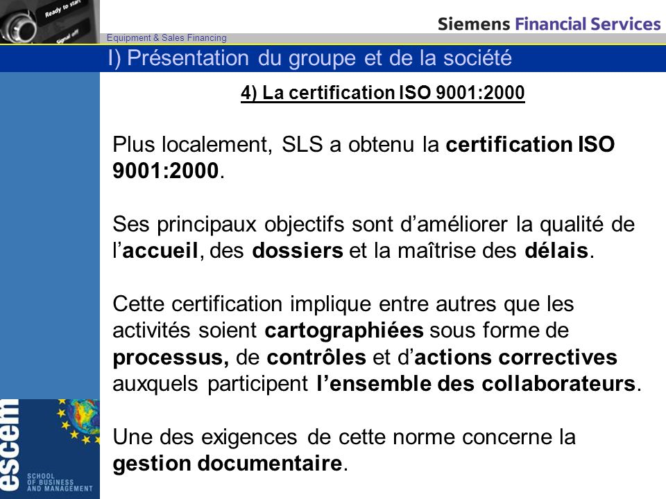 4) La certification ISO 9001:2000