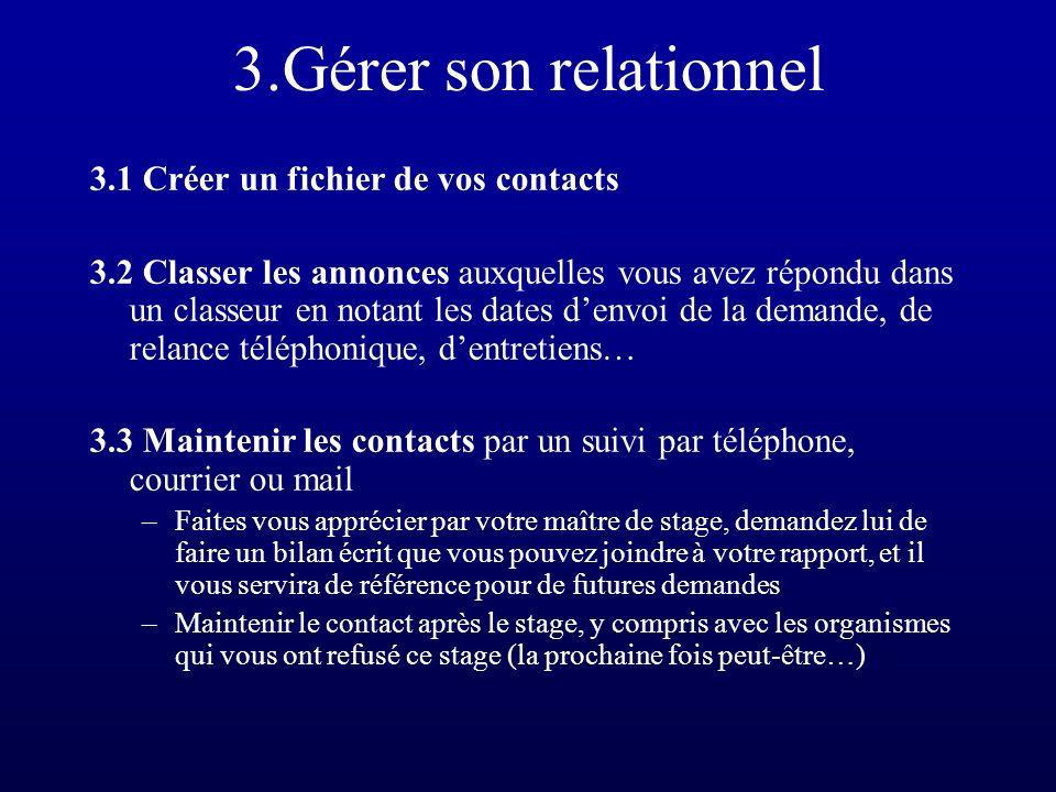3.Gérer son relationnel 3.1 Créer un fichier de vos contacts