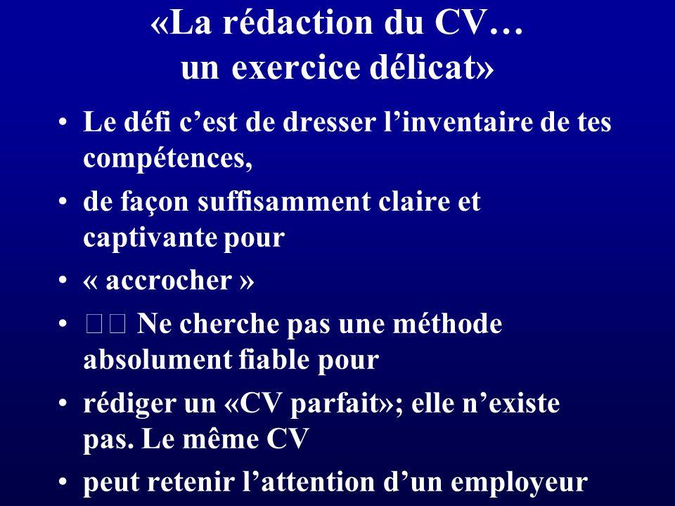«La rédaction du CV… un exercice délicat»