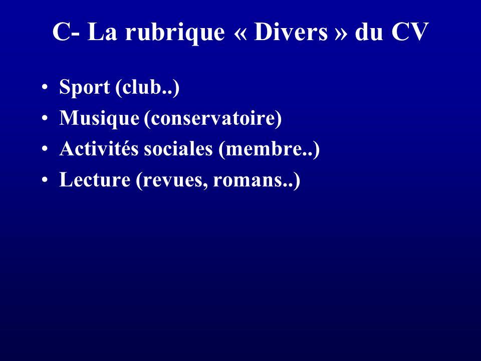 C- La rubrique « Divers » du CV