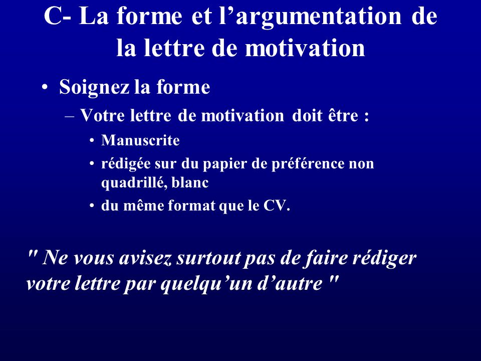 C- La forme et l'argumentation de la lettre de motivation