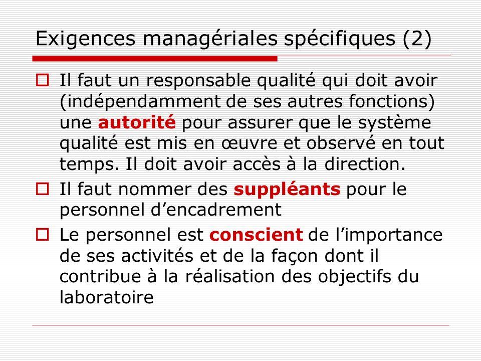 Exigences managériales spécifiques (2)