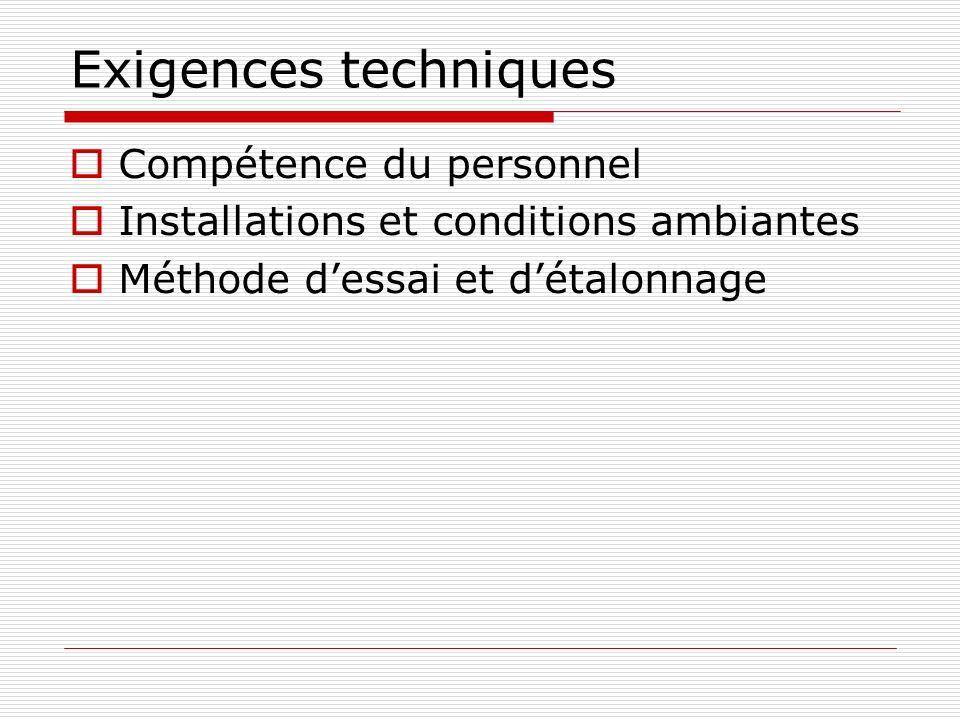 Exigences techniques Compétence du personnel
