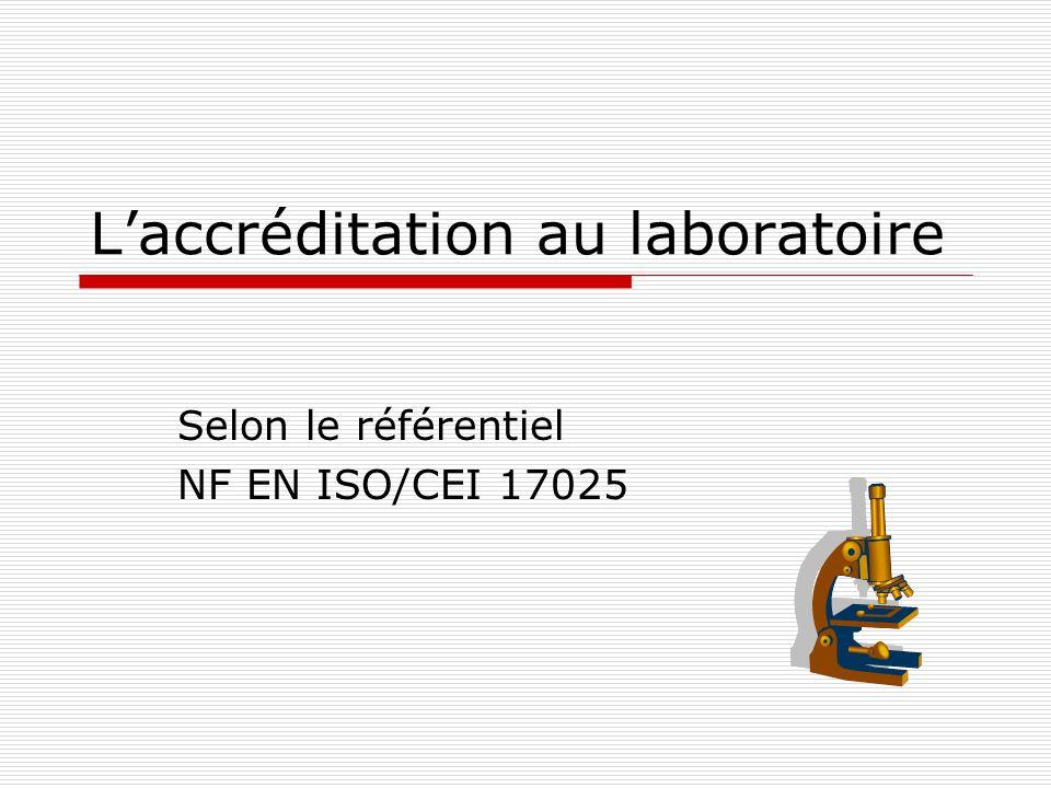 L'accréditation au laboratoire