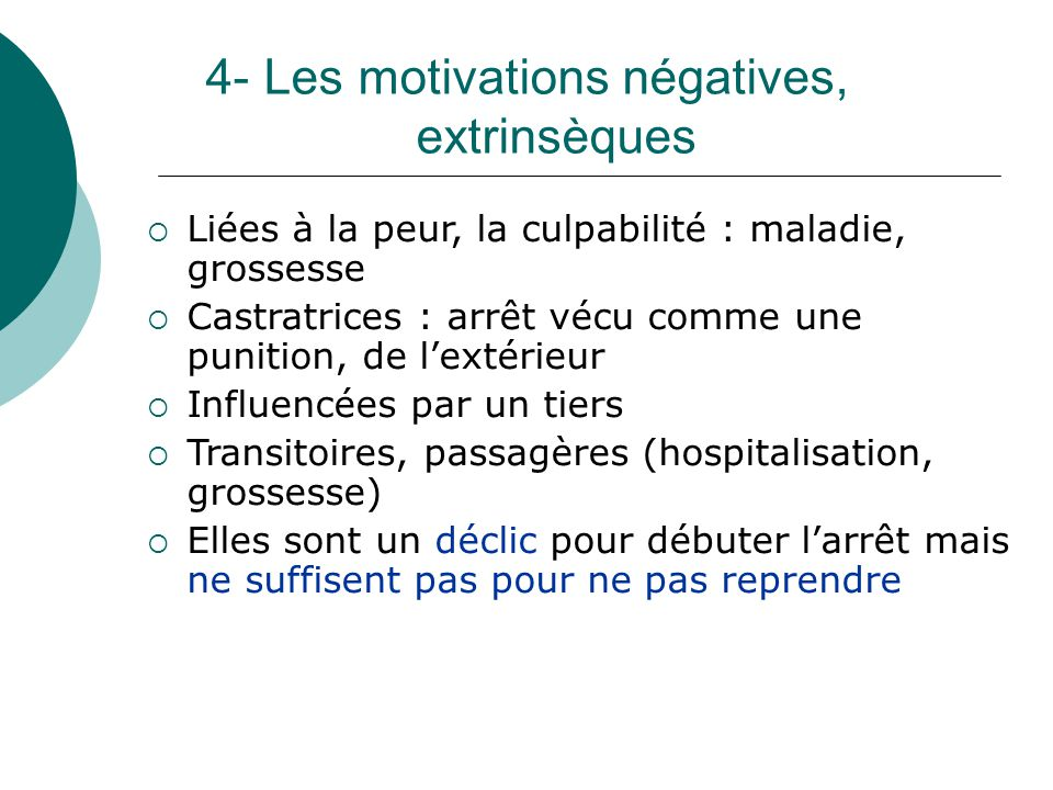 4- Les motivations négatives, extrinsèques