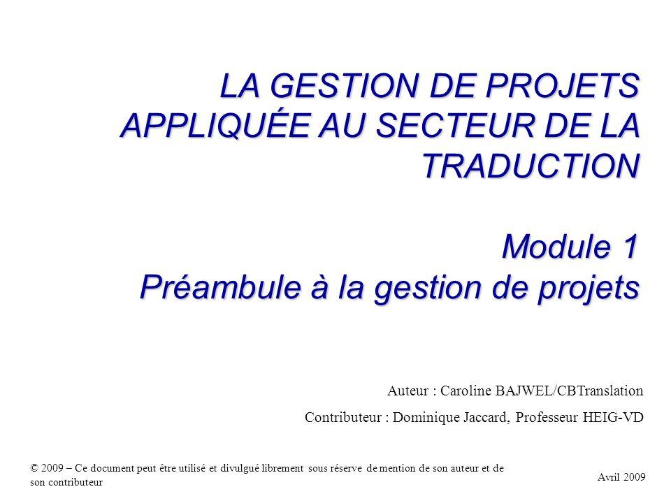 LA GESTION DE PROJETS APPLIQUÉE AU SECTEUR DE LA TRADUCTION
