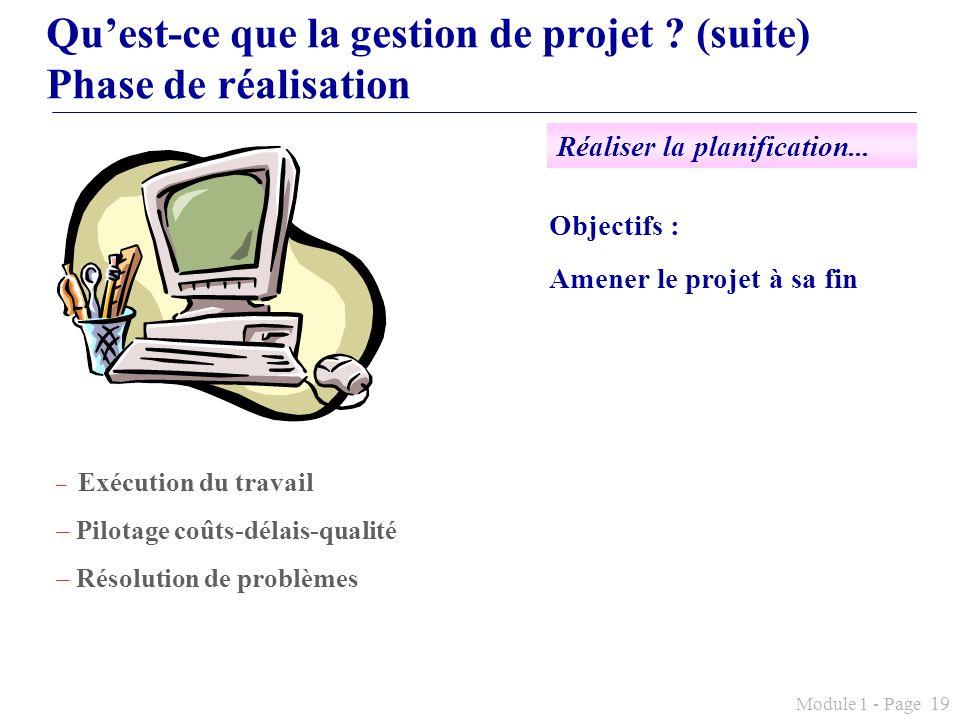 Qu'est-ce que la gestion de projet (suite) Phase de réalisation