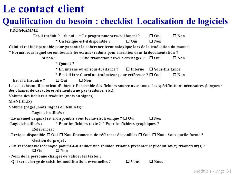 Le contact client Qualification du besoin : checklist Localisation de logiciels