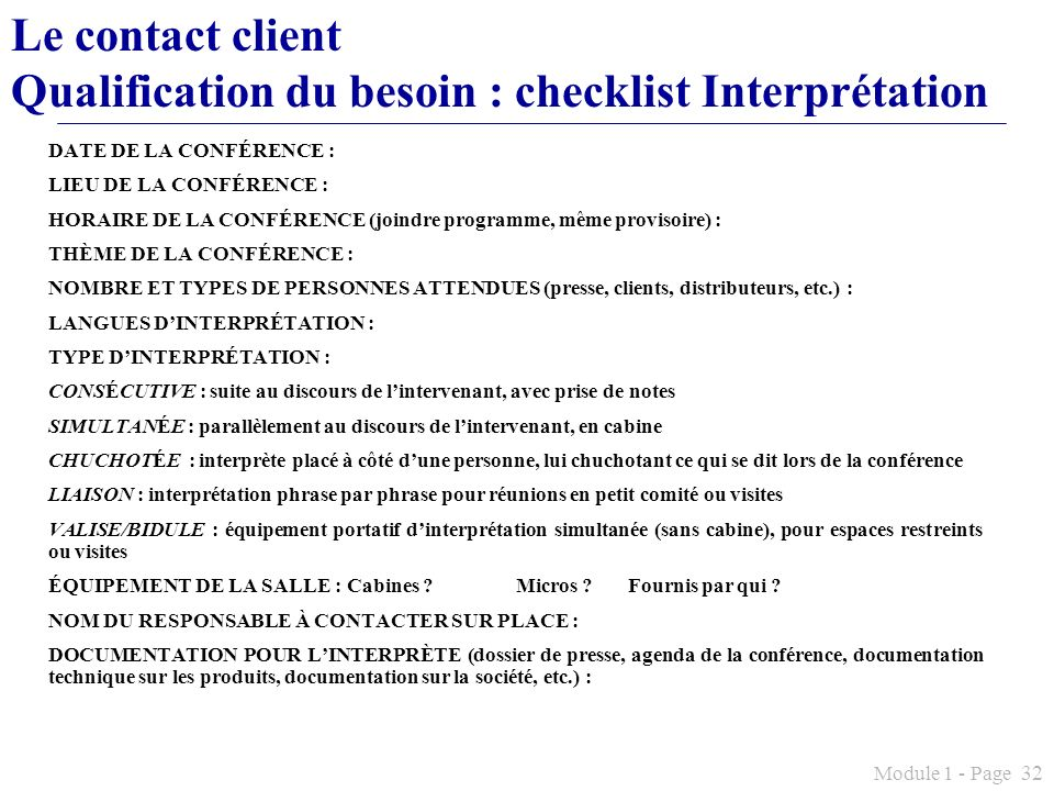 Le contact client Qualification du besoin : checklist Interprétation