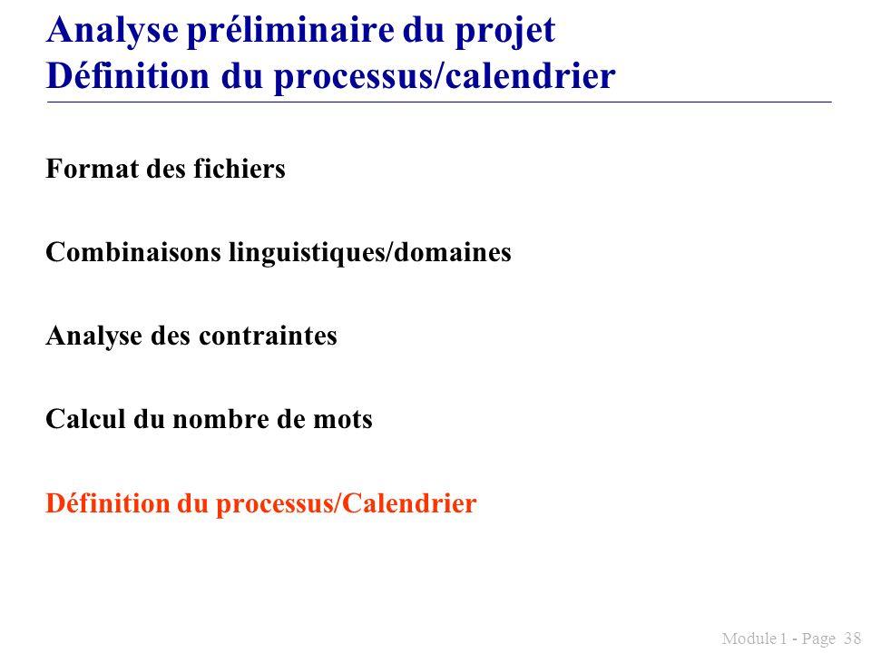 Analyse préliminaire du projet Définition du processus/calendrier