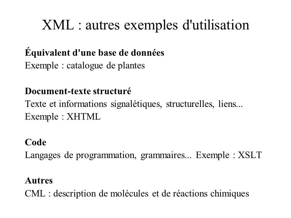 XML : autres exemples d utilisation