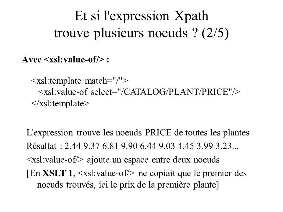 Et si l expression Xpath trouve plusieurs noeuds (2/5)