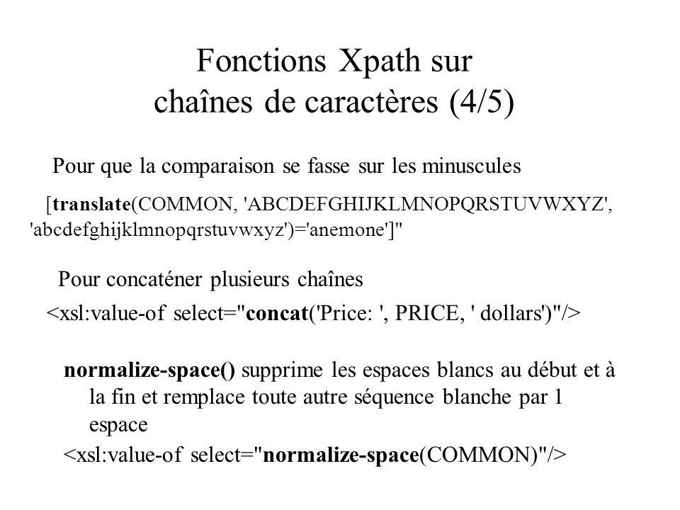 Fonctions Xpath sur chaînes de caractères (4/5)