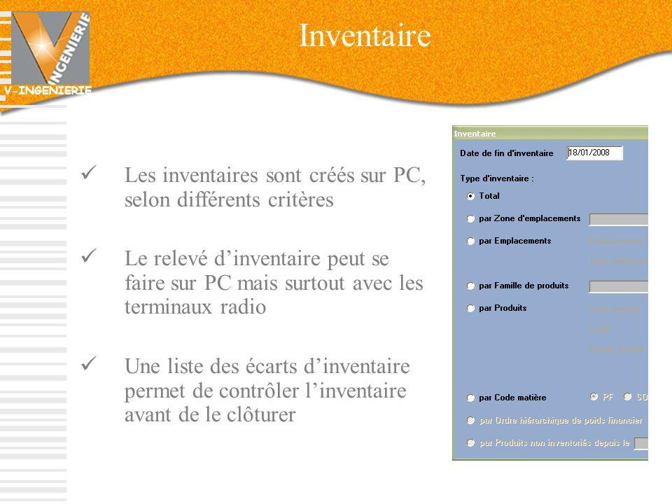 Inventaire Les inventaires sont créés sur PC, selon différents critères.
