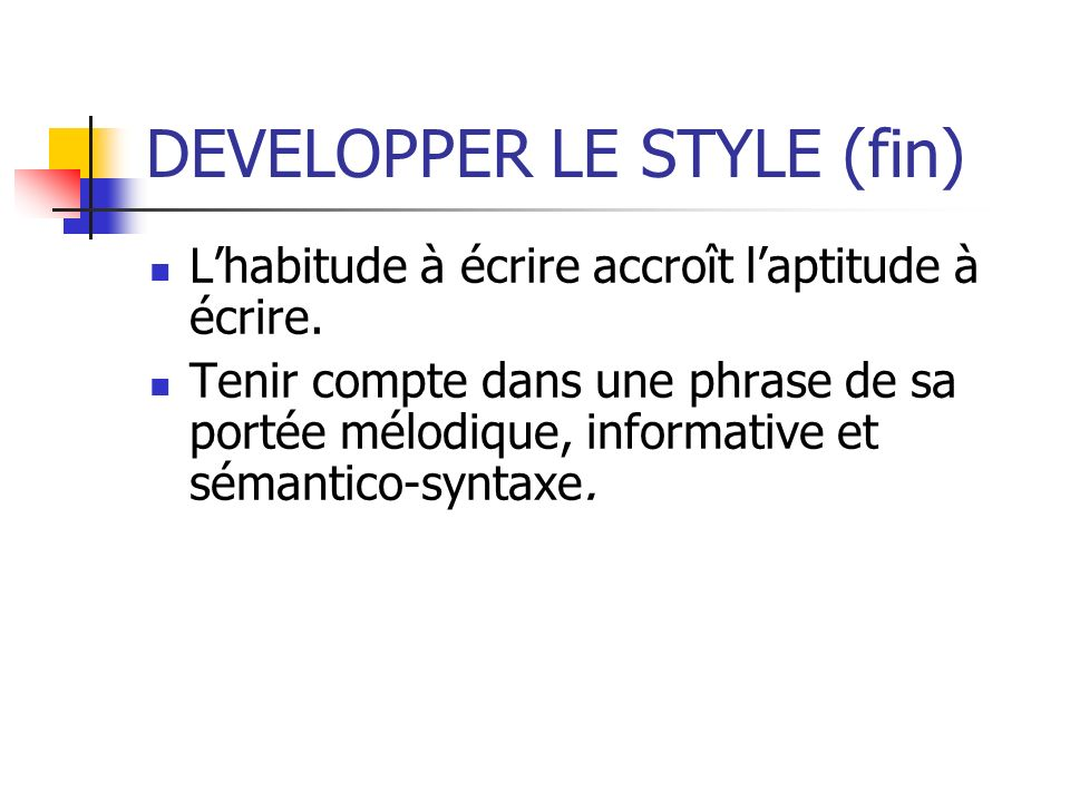 DEVELOPPER LE STYLE (fin)