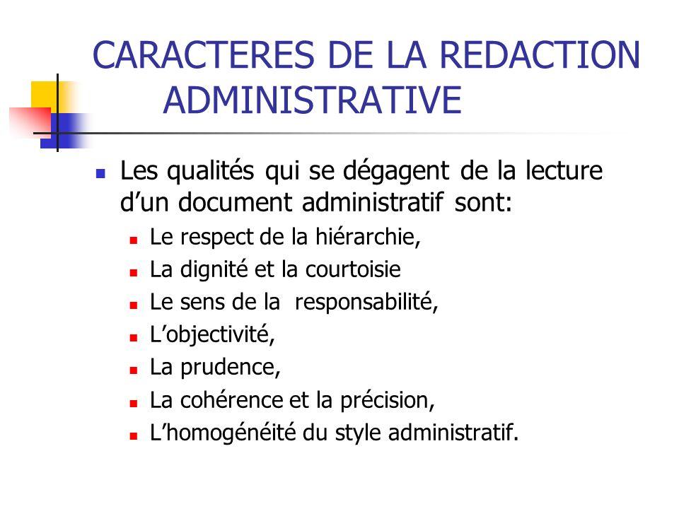 CARACTERES DE LA REDACTION ADMINISTRATIVE