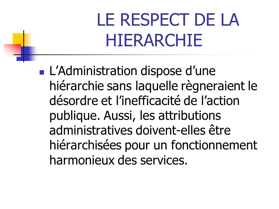 LE RESPECT DE LA HIERARCHIE