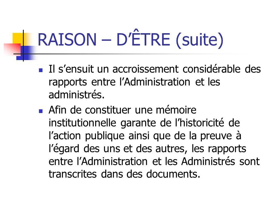 RAISON – D'ÊTRE (suite)