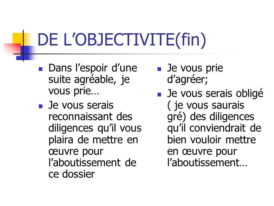 DE L'OBJECTIVITE(fin)